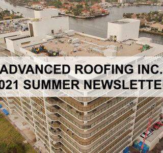 Advanced Roofing Summer Newsletter 2021 2